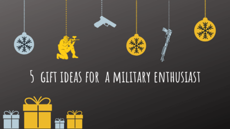 5 gift ideas for a military enthusiast